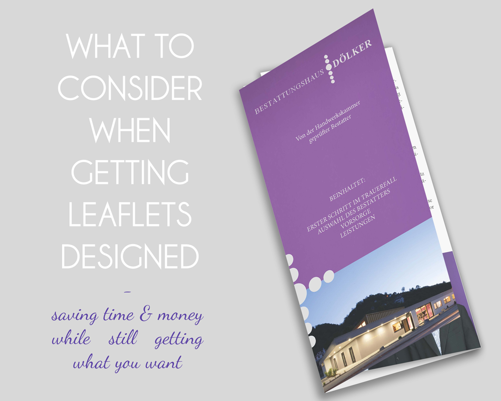 What to consider when getting leaflets designed - saving time and money while still gettting what you want #inawonderworld